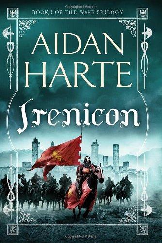 Irenicon: Book 1 of the Wave Trilogy: Harte, Aidan