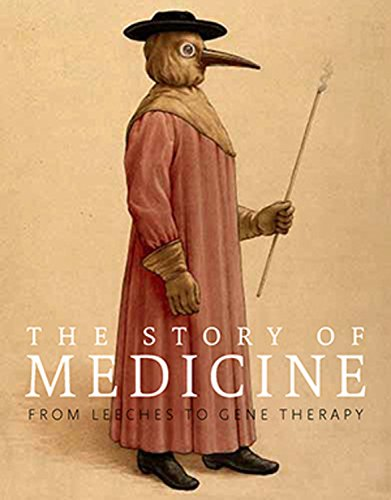 9781623650582: The Story of Medicine: From Bloodletting to Biotechnology
