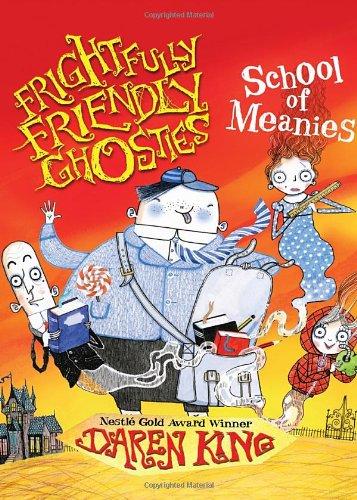 9781623653491: Frightfully Friendly Ghosties: School of Meanies
