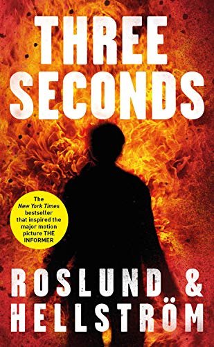 Three Seconds: Roslund, Anders; Hellstrom, Borge
