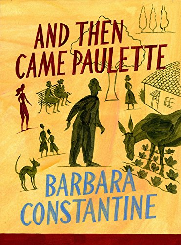 9781623653941: And Then Came Paulette