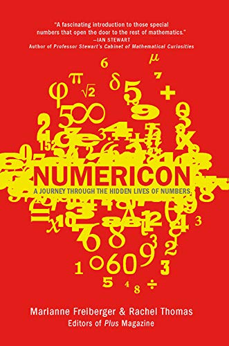 Numericon: The Hidden Lives of Numbers: Freiberger, Marianne; Thomas, Rachel