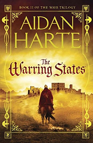 The Warring States (Wave Trilogy): Harte, Aidan