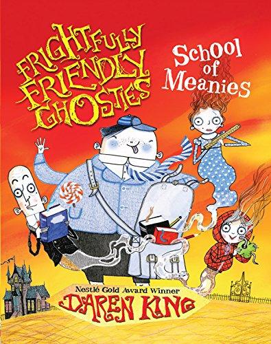 9781623654351: Frightfully Friendly Ghosties: School of Meanies