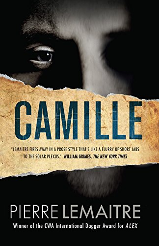 9781623654399: Camille: The Commandant Camille Verhoeven Trilogy