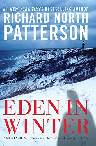 Eden in Winter: Patterson, Richard North
