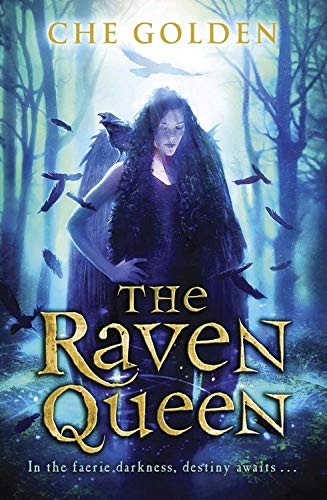 The Raven Queen: The Feral Child Trilogy: Golden, Che