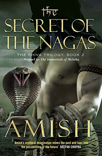 9781623656584: The Secret of the Nagas (The Shiva Trilogy)