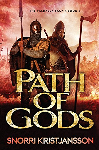 Path of Gods: The Valhalla Saga: Book 3: Kristjansson, Snorri