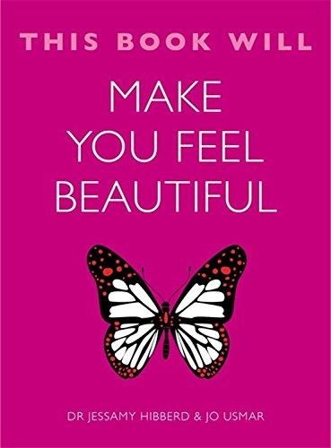 9781623656768: This Book Will Make You Feel Beautiful