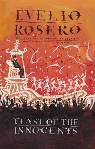 Feast of the Innocents: Rosero, Evelio