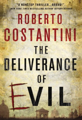 9781623658946: The Deliverance of Evil