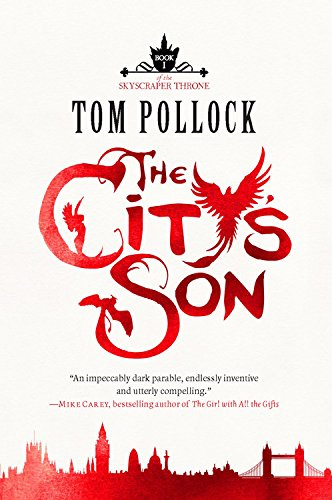 The City's Son: The Skyscraper Throne Trilogy: Pollock, Tom