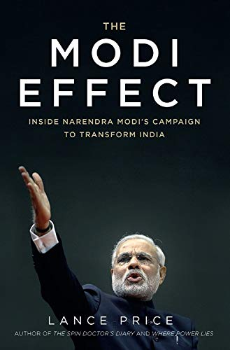 9781623659387: The Modi Effect: Inside Narendra Modi's Campaign to Transform India