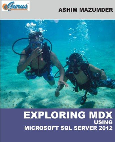 9781623670009: Exploring MDX Using Microsoft SQL Server 2012