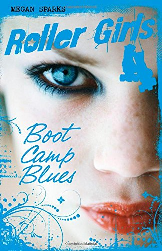 9781623700577: Boot Camp Blues (Roller Girls)