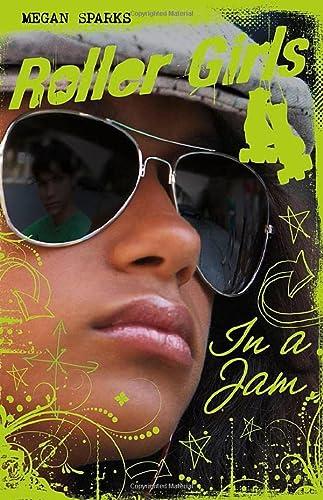 In A Jam (Roller Girls): Sparks, Megan