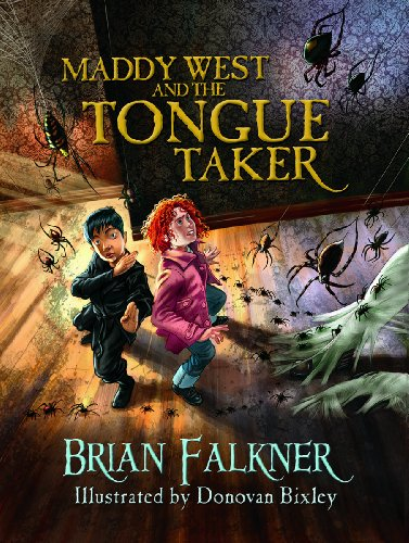 Maddy West and the Tongue Taker: Falkner, Brian