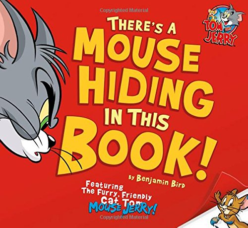9781623701253: There's a Mouse Hiding In This Book! (Tom and Jerry)