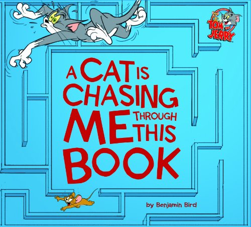 9781623701260: A Cat Is Chasing Me Through This Book! (Tom and Jerry)
