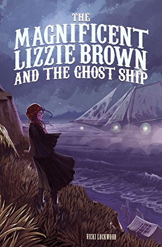 9781623702090: The Magnificent Lizzie Brown and the Ghost Ship