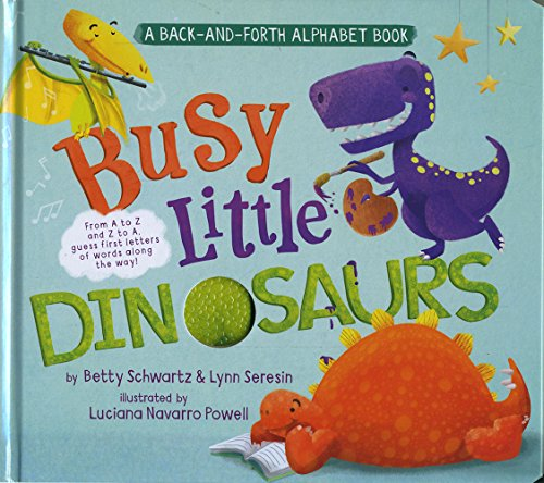 9781623702342: Busy Little Dinosaurs: A Back-and-Forth Alphabet Book (Back-and-Forth Books)