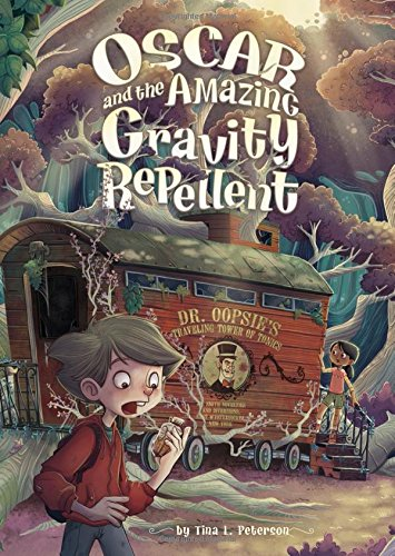 9781623702441: Oscar and the Amazing Gravity Repellent (Middle-Grade Novels)