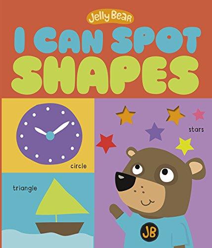 9781623704643: I Can Spot Shapes (Jelly Bear)