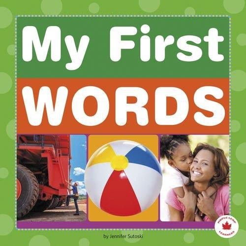 My First Words (Maple Leaf Learners): Sutoski, Jennifer