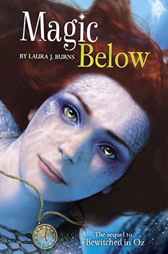 9781623706135: Magic Below (Bewitched in Oz)
