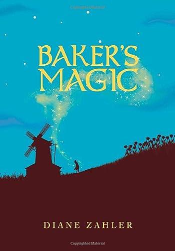 Baker's Magic: Zahler, Diane