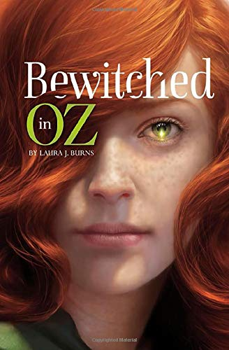 Bewitched in Oz: Laura J Burns