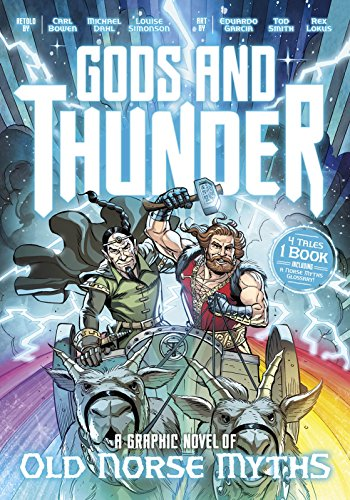 9781623708481: Gods and Thunder: A Graphic Novel of Old Norse Myths