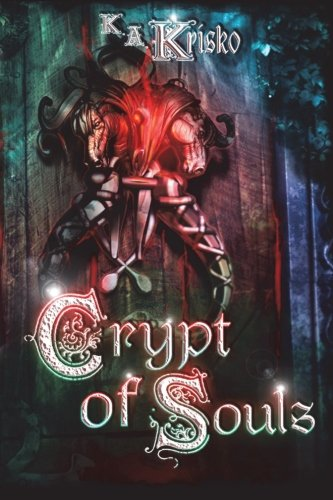 9781623750336: Crypt of Souls (The Stolen Series) (Volume 2)