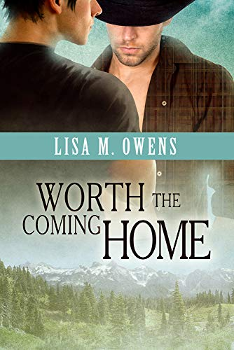 Worth the Coming Home: Lisa M. Owens