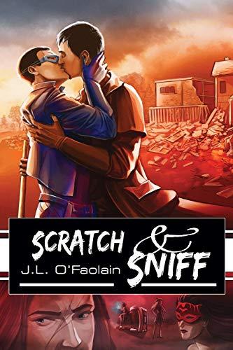 Scratch Sniff: J. L. O'Faolain