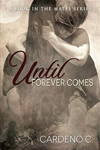 9781623806651: Until Forever Comes (Mates)