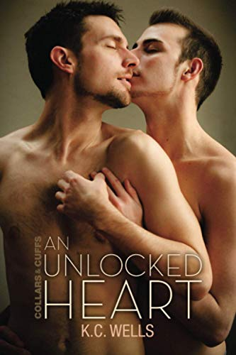An Unlocked Heart: K. C. Wells