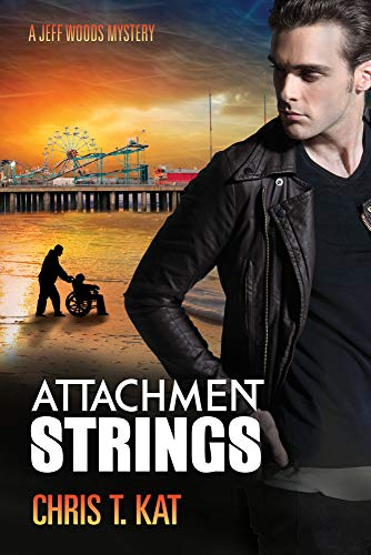 Attachment Strings (Jeff Woods Mystery): Kat, Chris T.