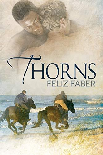 Thorns: Feliz Faber