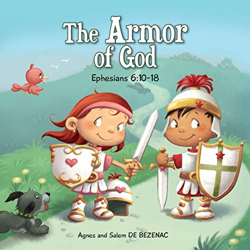 9781623870119: Ephesians 6:10-18: The Armor of God (Bible Chapters for Kids) (Volume 8)