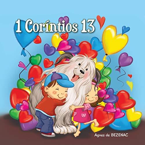 1 Coríntios 13: O capítulo do amor: de Bezenac, Agnes