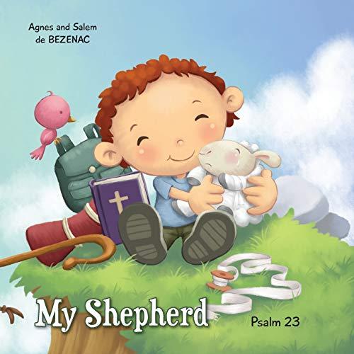 My Shepherd: Psalm 23 (Paperback): Agnes De Bezenac