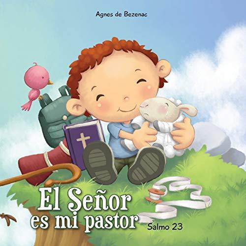 9781623871000: Salmo 23: El Señor es mi pastor (Capítulos de la Biblia para niños) (Volume 1) (Spanish Edition)