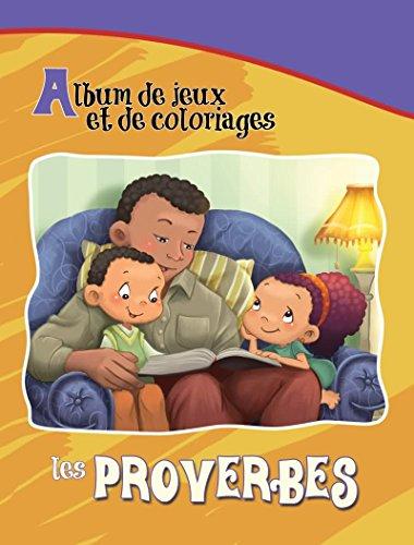 9781623872663: Les Proverbes - Album de jeux et de coloriages