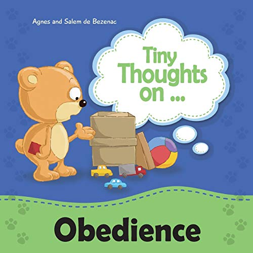 9781623872762: Tiny Thoughts on Obedience: Children, obey your parents (Volume 1)