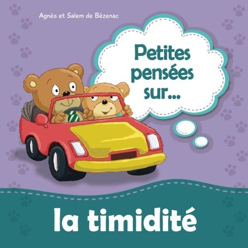 9781623877484: Petites pensées sur la timidité: Ne pas avoir peur de rencontrer de nouvelles personnes (Volume 7) (French Edition)