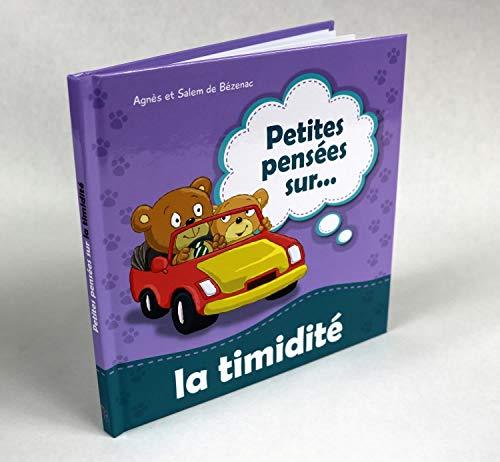 9781623878696: Petites pensées sur la timidité: Ne pas avoir peur de rencontrer de nouvelles personnes (Volume 7) (French Edition)