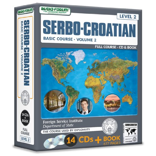 FSI: Basic Serbo-Croatian 2 (14 CDs/Book) (9781623920692) by Foreign Service Institute