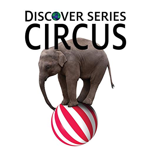 9781623950255: Circus: Discover Series Picture Book for Children
